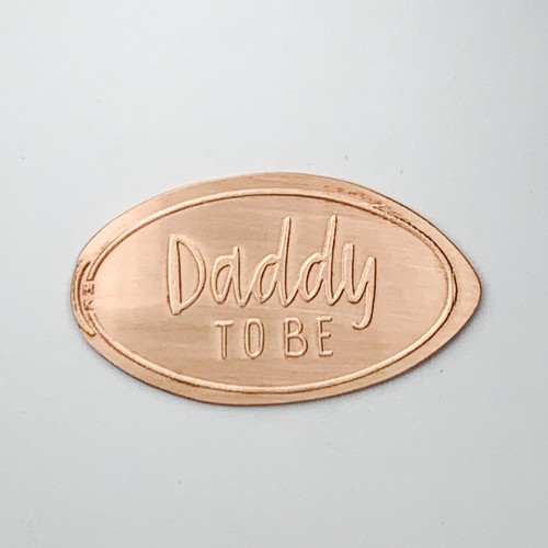 Daddy to Be - The Penny Depot