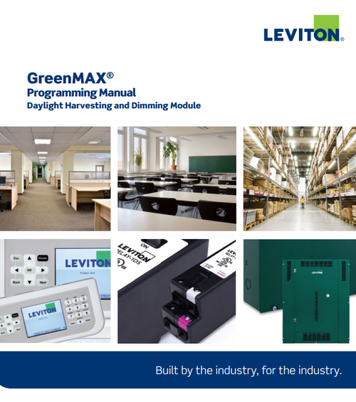 Leviton GreenMAX® Programming Manual Daylight Harvesting and Dimming Module
