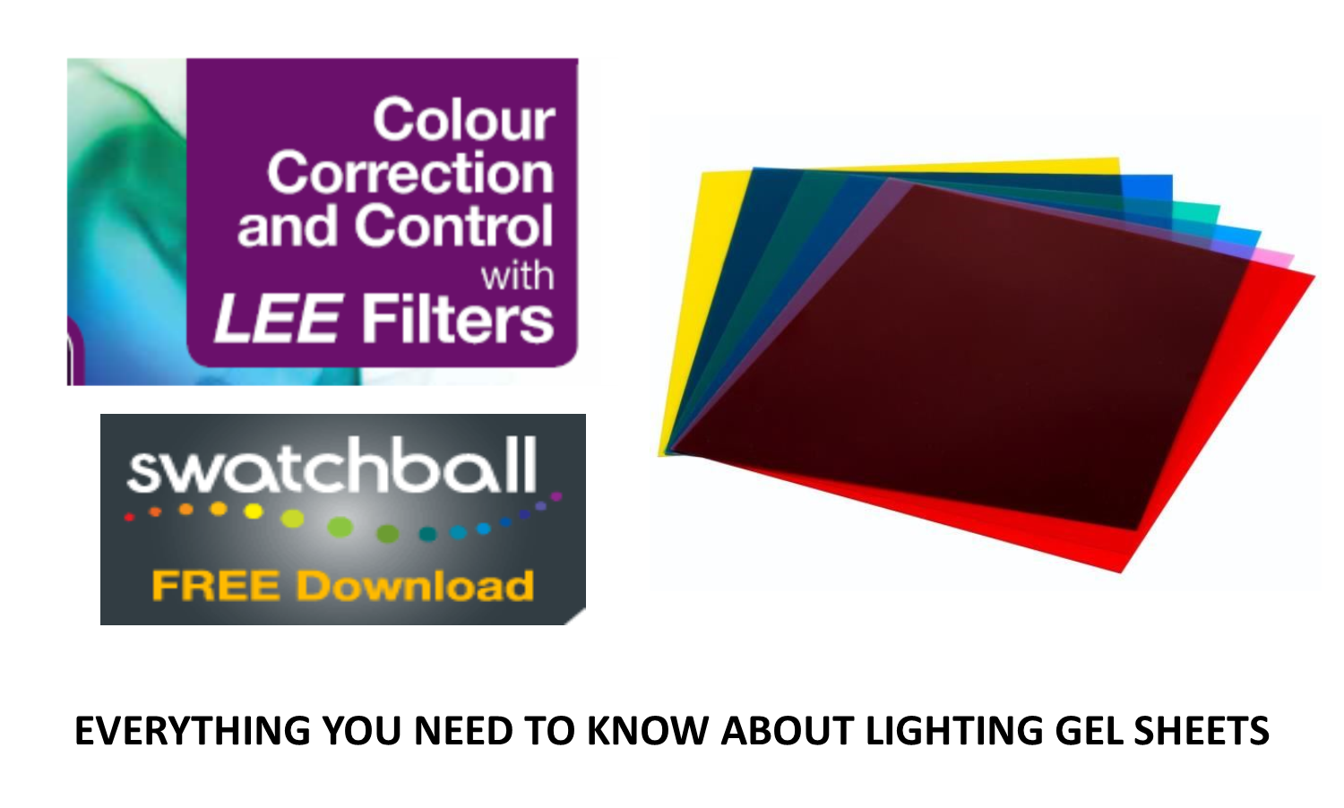 Everything You Need to Know About Lighting Gel Sheets