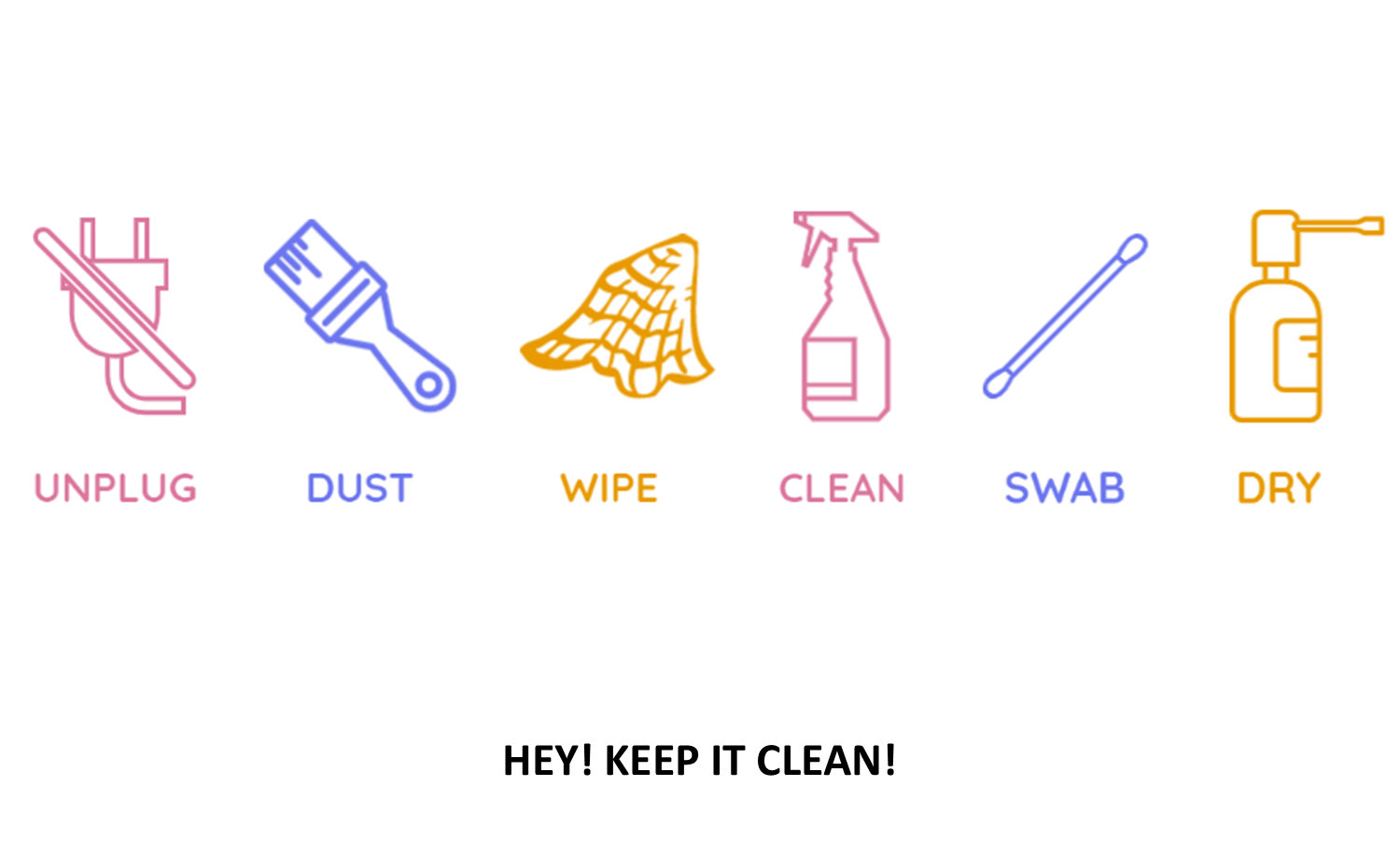 Hey! Keep it CLEAN!