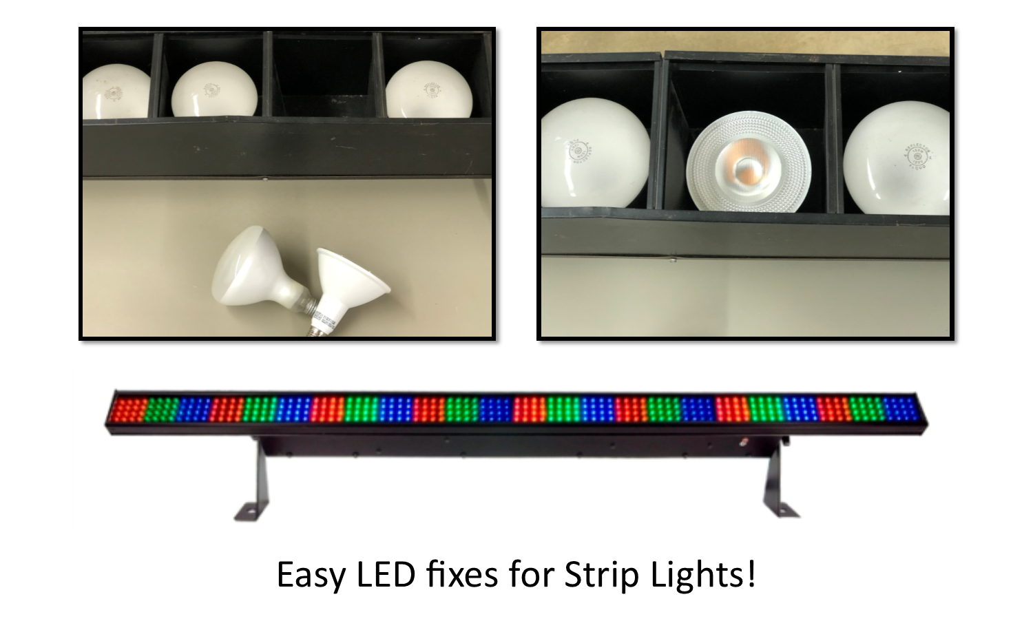 Easy LED fixes for Strip Lights!