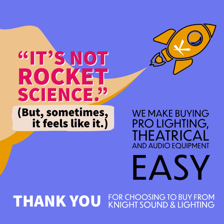 We make buying Pro Lighting, Theatrical and Audio Equipment EASY.