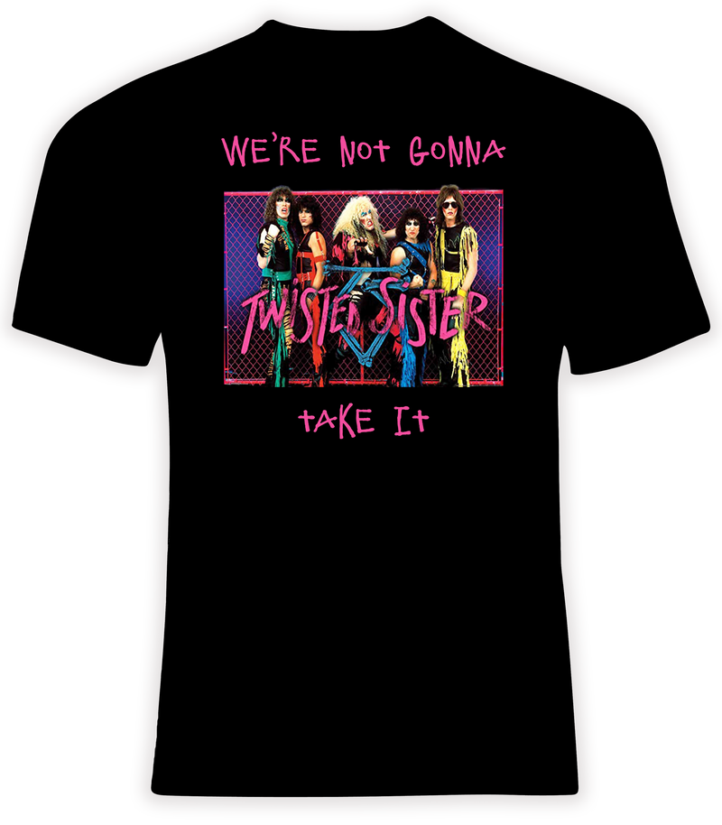 Twisted Sister We're Not Gonna Take It T Shirt