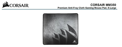 Corsair MM350 Premium Anti-Fray Cloth Gaming Mouse Pad. Extra Large Ed