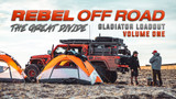 Gladiator Loadout Volume 1 - The Great Divide - Rebel Off Road