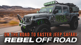 On the Road to Easter Jeep Safari with the Rebel Crew