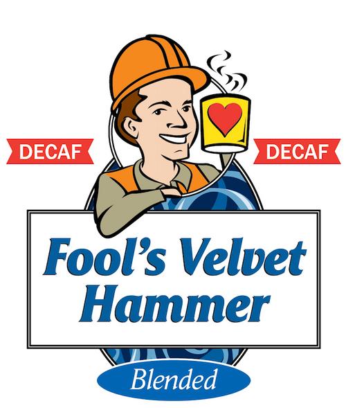 Fool's Decaf Velvet Hammer