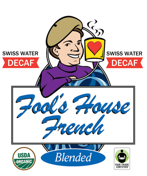 Fool's Decaf Swiss Water Organic Fair Trade House French
