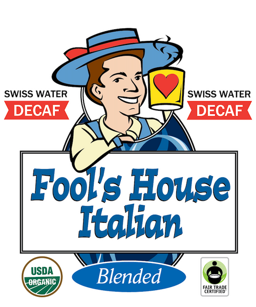 Fool's Decaf Swiss Water Organic Fair Trade House Italian