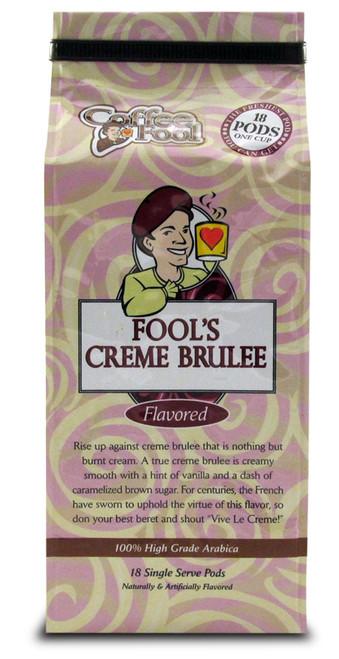 Fool's Creme Brulee Pods - 18 Single Serve