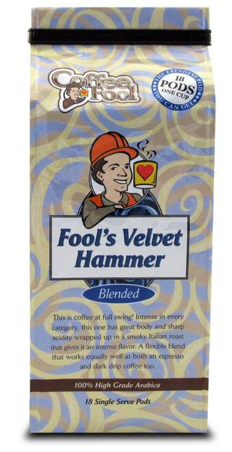 Fool's Velvet Hammer Pods - 18 Single Serve