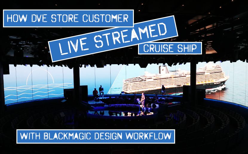 "How ""Punch Drunk"" Live Streamed Holland America Cruise Ship Using A Full Blackmagic Design Workflow!"