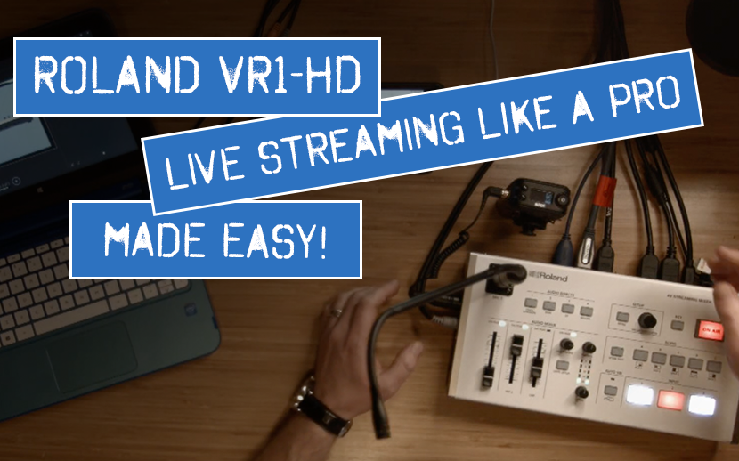 Roland VR-1HD Video Switcher: In Depth