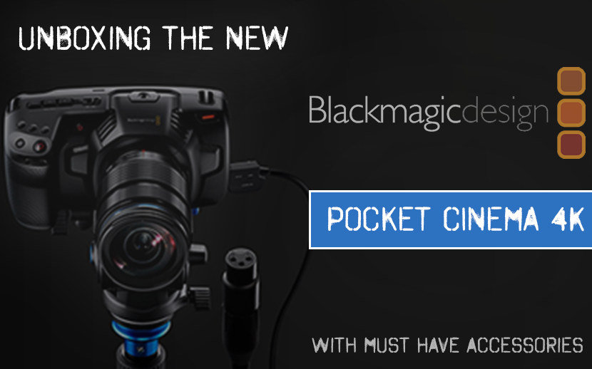 Unboxing of the Blackmagic Pocket 4K camera with must have accessories