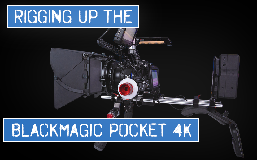 Shoulder Rigging for the Blackmagic Pocket Cinema 4K Camera