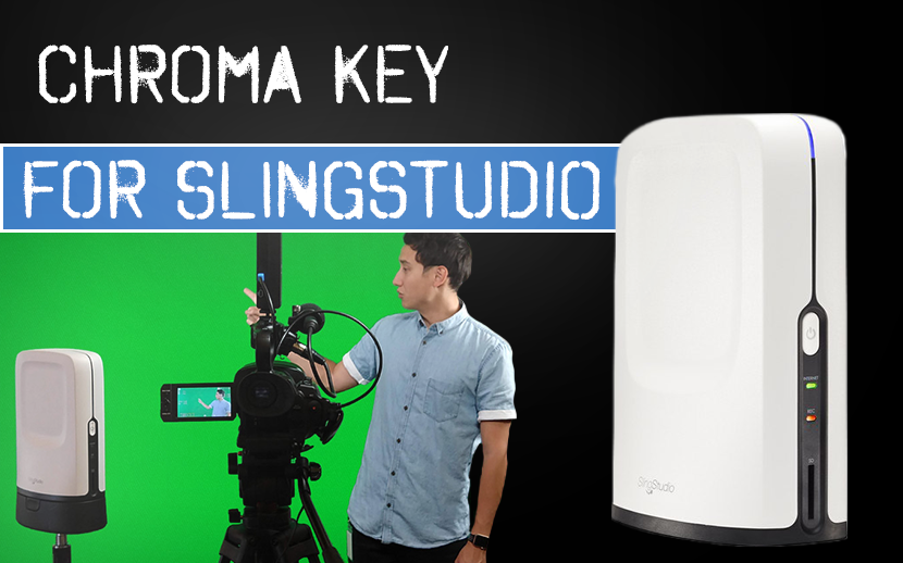 Chroma Key for SlingStudio
