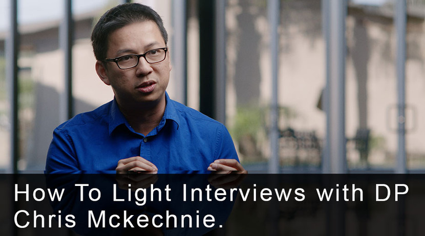 How To Light Interviews with DP Chris Mckechnie
