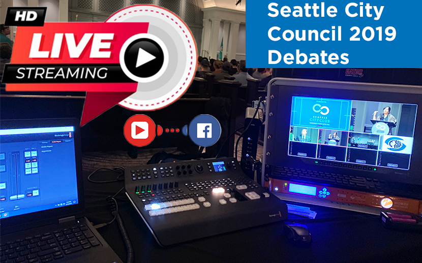Live Streaming the Seattle City Council 2019 Debates for Districts 3 & 7 for Facebook and YouTube