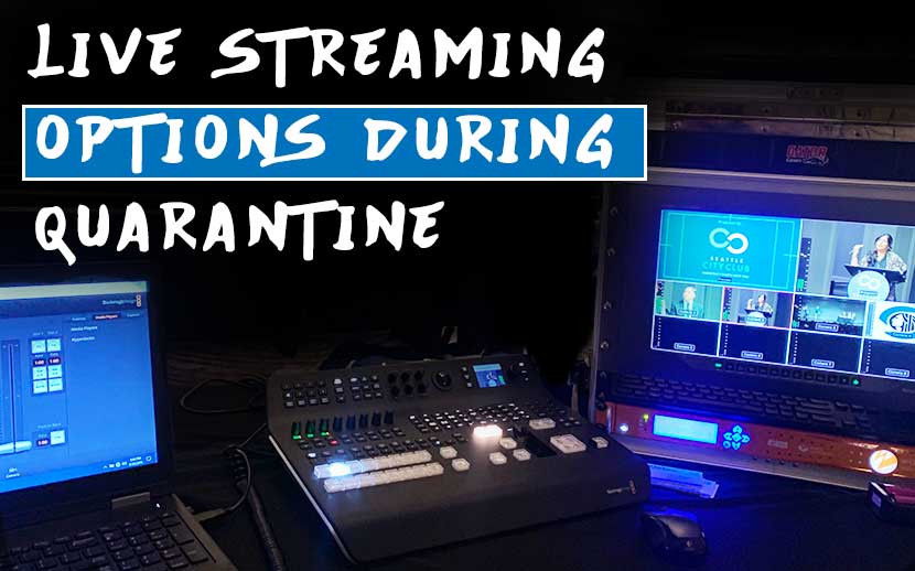 ​Live Streaming Options during Quarantine