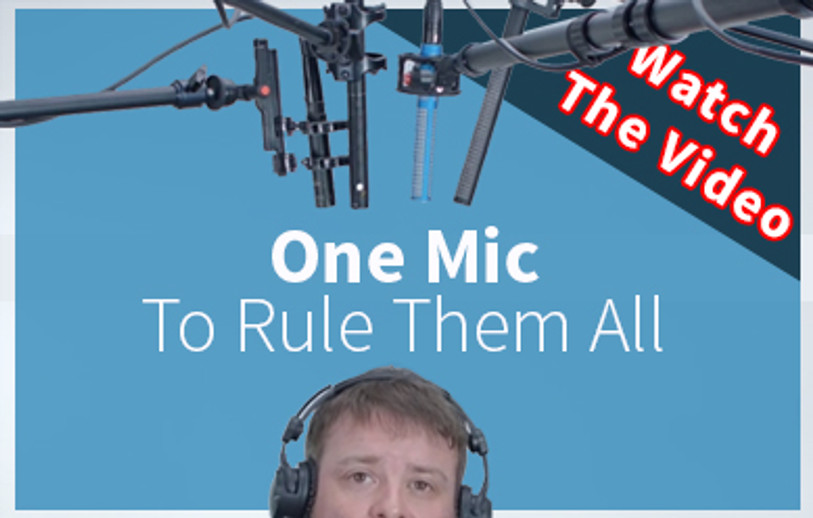 """One Mic To Rule Them All"""