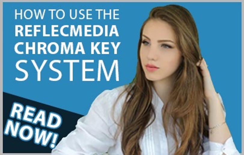 How to use the Reflecmedia Chroma Key System