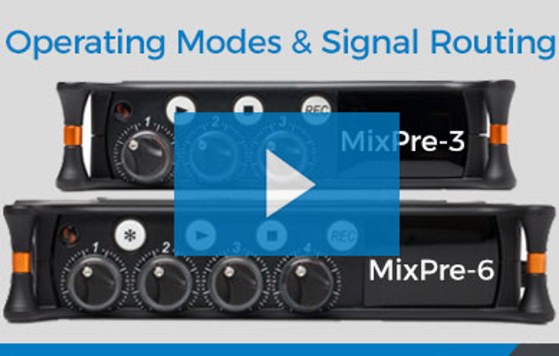 Video: Sound Devices MixPre-3 and MixPre-6 Modes and Signal Routing