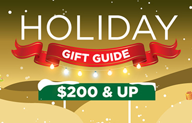 Holiday Gift Guide $200 and Up