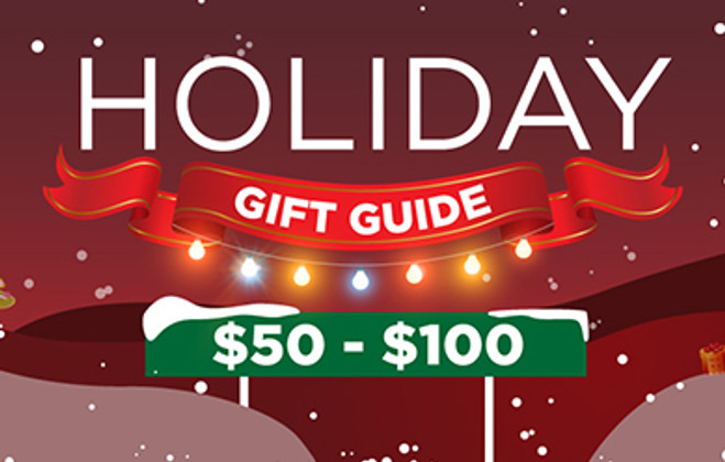 Holiday Gift Guide $50-$100