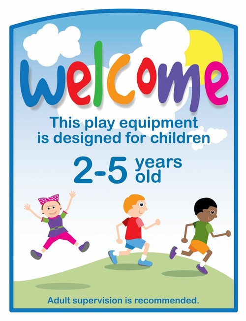 Playground welcome sign for ages 2-5 years old
