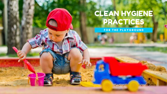 Clean Hygiene Practices for the Playground