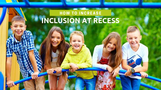 How to Increase Inclusion at Recess