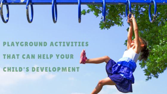 Playground Activities That Can Help Your Child's Development