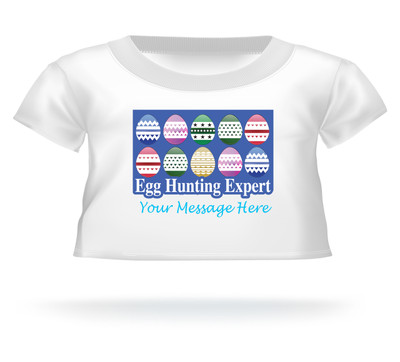 """""""Egg Hunting Expert"""" Personalized Easter shirt for Giant Teddy bears"""