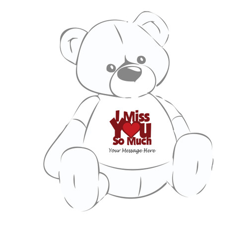 Personalized 'I Miss You So Much' Giant Teddy Bear Shirt
