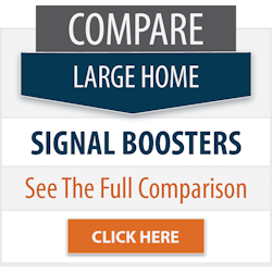 Large Home Cell Signal Booster Comparison by Powerful Signal