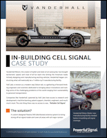 Vanderhall Motors Cellular DAS Solution Case Study from ProWay by Powerful Signal