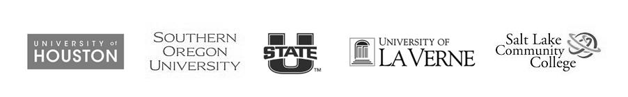 University of Houston, Southern Oregon University, Utah State University, University of La Verne, Salt Lake Community College
