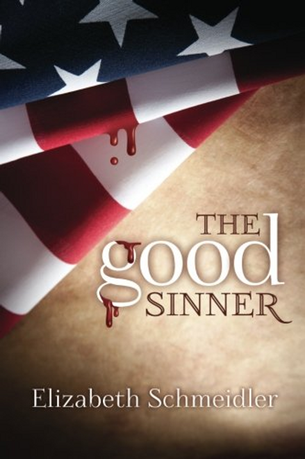 The Good Sinner by Elizabeth Schmeidler