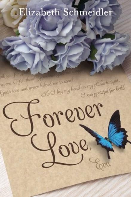 Forever Love  by Elizabeth Schmeidler