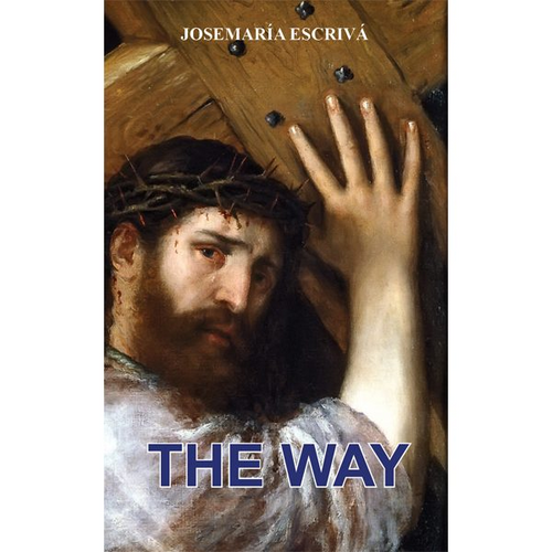 The Way - Josemaria Escriva