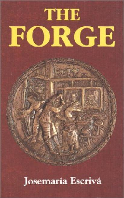 The Forge - Josemaria Escriva