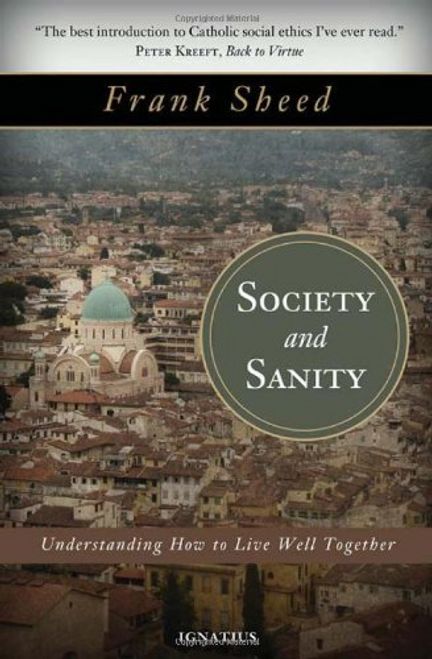 Society and Sanity by Frank Sheed