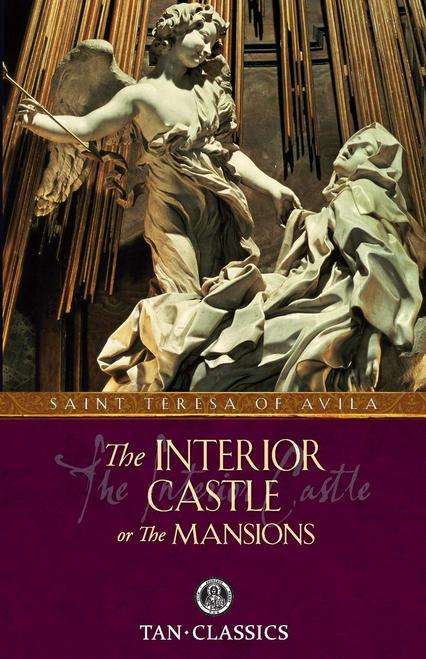 The Interior Castle -St. Teresa of Avila