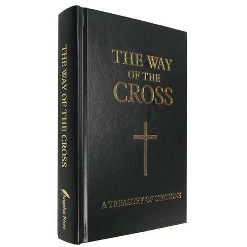 The Way of the Cross: A treasury of Stations