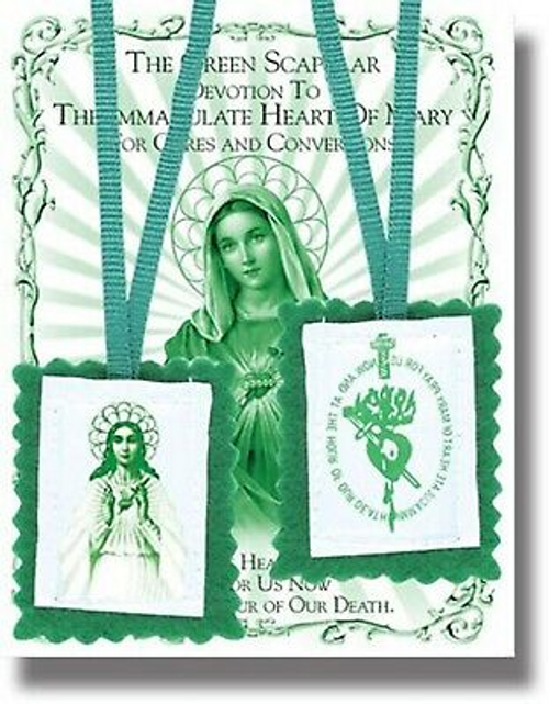 The Green Scapular: Devotion to the Immaculate Heart of Mary for Cures and Conversions