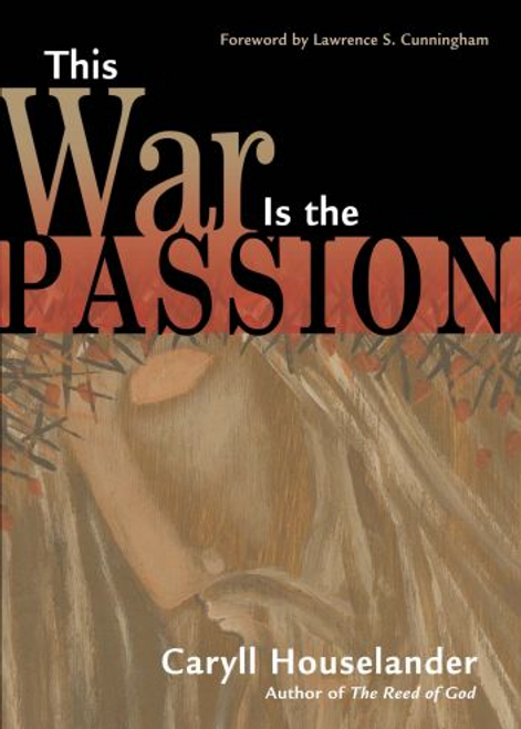 This War is the Passion by Caryll Houselander