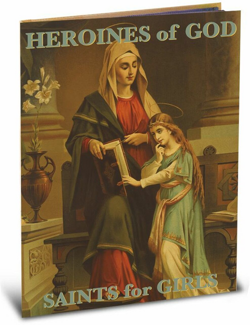 """Heroines of God"" is a compilation of stories for girls in which Daniel Lord writes inspiring accounts of saints.  This collection includes a biography and illustration by renowned classical children's artist, Larry Ruppert, for each saint.  The hard-cover book is 64 pages of inspiration for girls."