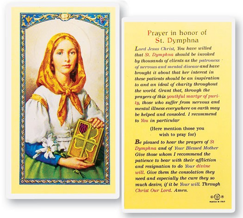Saint Dymphna is patroness for mental illness and anxiety.