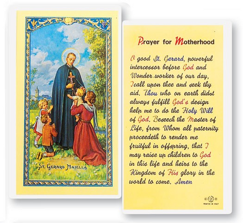 Saint Gerard is patron for expectant mothers, safe childbirth, pregnancy, and motherhood.