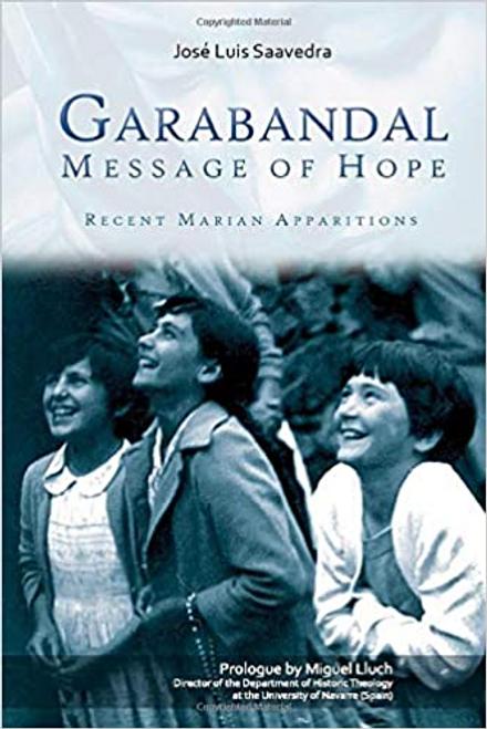 Garabandal Message of Hope: Recent Marian Apparitions